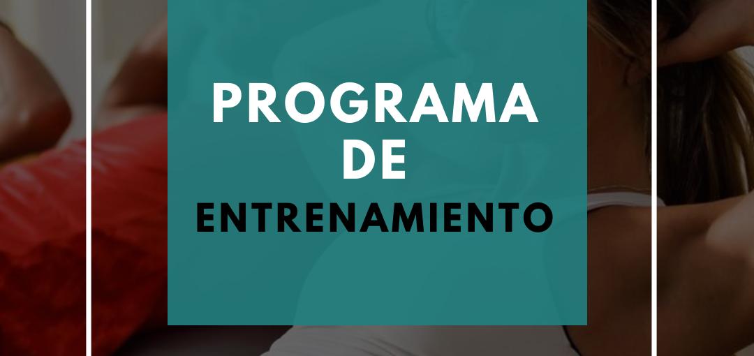 Programa de entrenamiento mensual